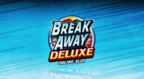 Break Away Deluxe Slot
